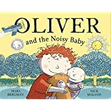 Oliver and the Noisy Baby