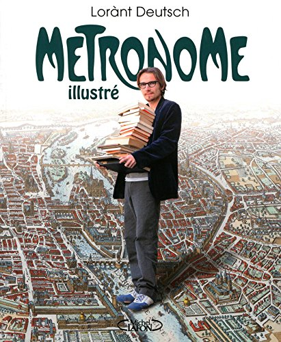 Métronome illustré par Lorànt Deutsch