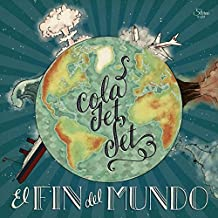 El Fin Del Mundo by Cola Jet Set (2014-08-03)