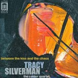 Tracy Silverman:Between the Ki