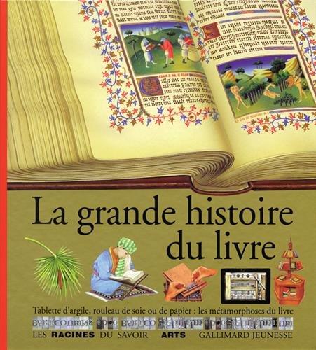 La grande histoire du livre