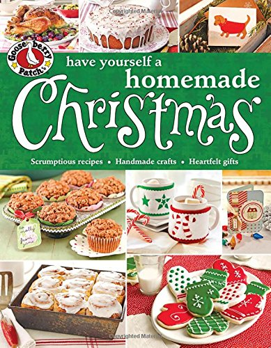 e Yourself a Homemade Christmas (Gooseberry Patch (Paperback)) ()