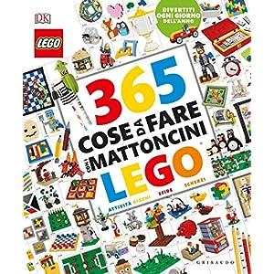 365 cose da fare con i mattoncini Lego. Ediz. a colori LEGO