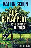 Image of Ausgeplappert: Lissie Sommers erste Leiche (Ein-Lissie-Sommer-Krimi 1)
