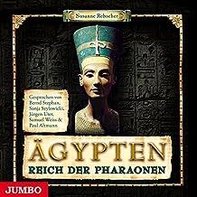 Ägypten. Reich der Pharaonen