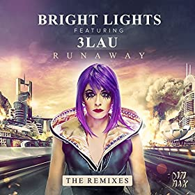 Bright Lights, 3LAU - Runaway (Dzeko & Torres Remix)