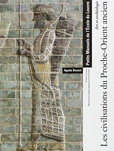 Les civilisations du Proche-Orient ancien par RMN