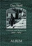 Das Stetl 1890-1918: Galizien und Bukowina -