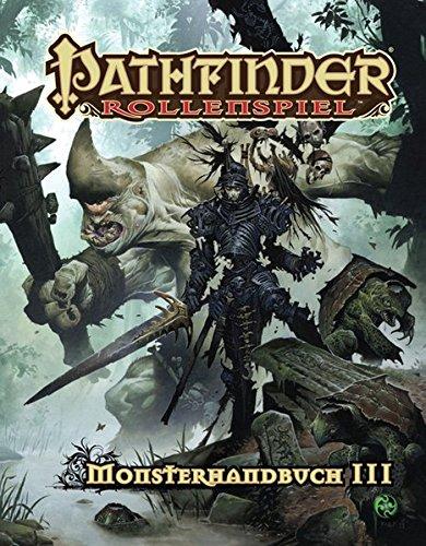 Monsterhandbuch 3: Pathfinder Rollenspiel