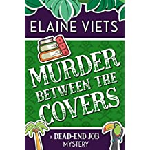 Murder Between the Covers (A Dead-End Job Mystery Book 2)