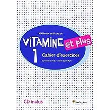 VITAMINE ET PLUS 1 CAHIER + CD - 9788490490129