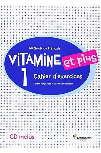 VITAMINE ET PLUS 1 CAHIER + CD