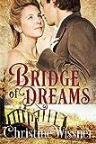 Bridge of Dreams: Bridge of Dreams (The Jackson Family Saga)
