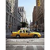 The New York Dog by Rachael Hale McKenna (2014-04-01)