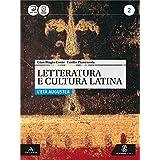 Letteratura e cultura latina. Con e-book. Con espansione online. Per i Licei e gli Ist. magistrali: 2