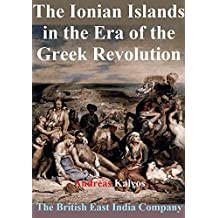 The Ionian Islands in the Era of the Greek Revolution (English Edition)