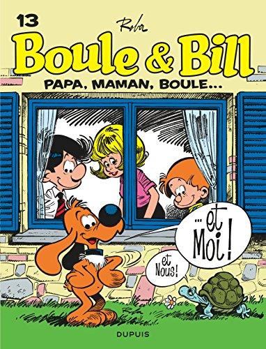 Boule et Bill, T13: Papa, maman, Boule...et moi par Roba Jean