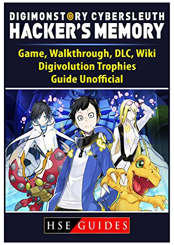 Digimon Story Cyber Sleuth Hackers Memory Game, Walkthrough, DLC, Wiki, Digivolution, Trophies, Guide Unofficial Digi Video