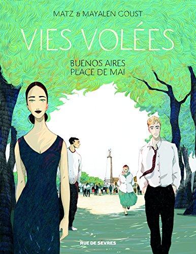 Vies voles : Buenos Aires, Place de mai