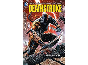 Deathstroke Volume 1: Gods Of War (The New 52) (Deathstroke: The New 52!)