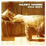 Songtexte von Mandy Moore - Wild Hope