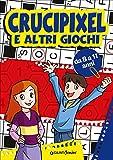 Crucipixel e altri giochi