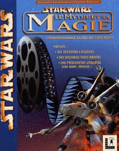 star-wars-le-mythe-et-sa-magie