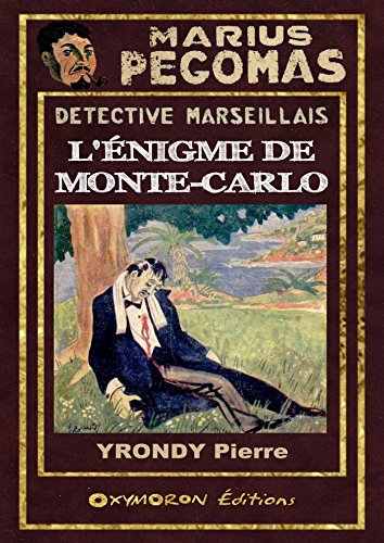 Marius Pgomas - L'nigme de Monte-Carlo