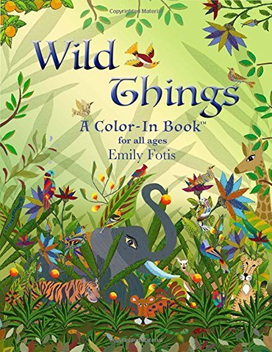 Wild Things: The Coloring Book. Authentic art for all ages, single-sided perforated pages, high quality paper! (2015-09-26) -