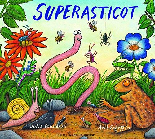 Superasticot par Julia Donaldson