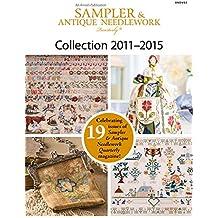 Sampler & Antique Needlework Quarterly Collection 2011-2015