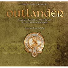 Outlander – Das offizielle Kochbuch zur Highland-Saga