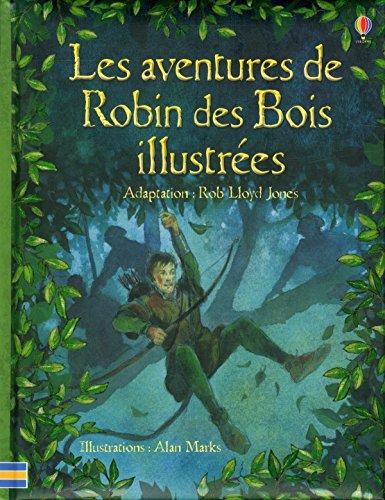 Les aventures de Robin des bois illustres