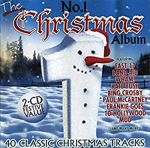 The No.1 Christmas Album: 40 Classic Christmas Tracks