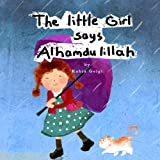 The Little Girl says Alhamdulillah