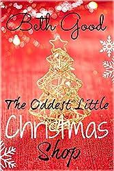 The Oddest Little Christmas Shop: More festive than a chocolate reindeer!