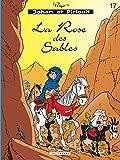 Johan et Pirlouit, tome 17 : La rose des sables