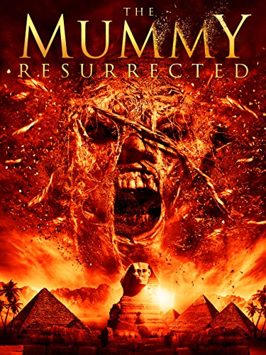 the-mummy-resurrected