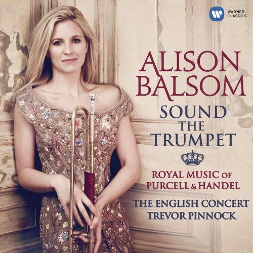 Sound the Trumpet - Royal Musi...