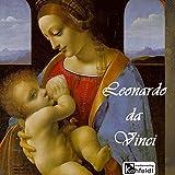 Leonardo da Vinci (Berühmte Maler) - Richard Muther