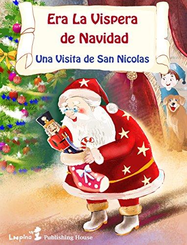 Era la Vispera de Navidad (Una Visita de San Nicolas) por Clement Clarke Moore