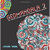 GeoMandala 2: The Second Coloring Book of Geometric Mandala Designs