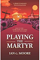 Playing the Martyr Paperback