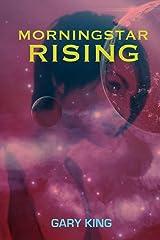 Morningstar Rising Kindle Edition