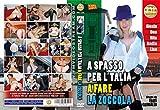 A SPASSO PER L'ITALIA A FARE LA ZOCCOLA (Regia: Eros Grimaldi) Fm Video - Esibizionismo