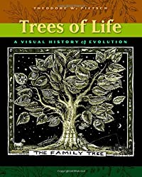Trees of Life: A Visual History of Evolution by Theodore W. Pietsch (2013-05-02)