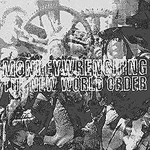 Monkeywrenching the New World Order (AK Press Audio)