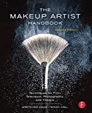 Image de The Makeup Artist Handbook: Techniques for Film, Television, Photography, and Th