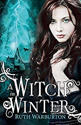 A Witch in Winter: Book 1 (The Winter Trilogy)