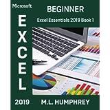 Excel 2019 Beginner (Excel Essentials 2019)